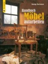 Buchanan, George Handbuch Möbel aufarbeiten