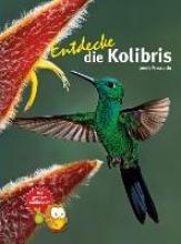 Proscurcin, Leonie Entdecke die Kolibris