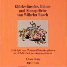 Busch, Wilhelm Glckwnsche, Reime und Sinnsprche