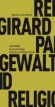 Girard, René Gewalt und Religion