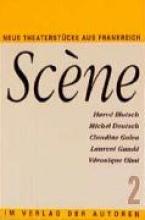 Blutsch, Herve Scene 2. Neue Theaterstücke aus Frankreich
