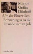 Dönhoff, Marion Gräfin Um der Ehre Willen