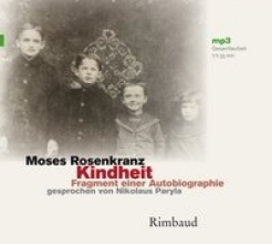 Rosenkranz, Moses Kindheit - Hrbuch, MP3-CD
