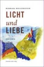 Hollenstein, Barbara Licht und Liebe