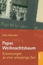 Warneke, Erika Papas Weihnachtsbaum