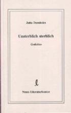 Dornheim, Jutta Unsterblich sterblich