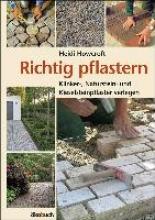 Howcroft, Heidi Richtig pflastern