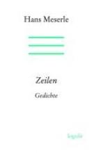 Meserle, Hans Zeilen