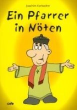 Korbacher, Joachim Ein Pfarrer in Nöten