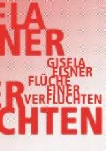 Elsner, Gisela Flüche einer Verfluchten