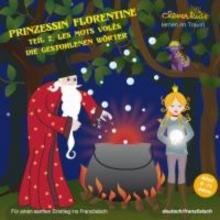 Prinzessin Florentine Teil 2. CD