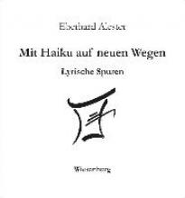 Alester, Eberhard Mit Haiku auf neuen Wegen