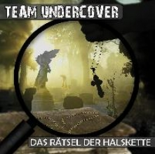 Team Undercover 02: Das Rätsel der Halskette