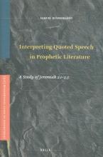 Samuel Hildebrandt , Interpreting Quoted Speech in Prophetic Literature