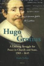 Henk J.M.  Nellen Hugo Grotius