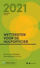 , Zakboek Wetteksten voor de Hulpofficier 2021