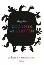 Marga Haas , God en ik, wij zijn één