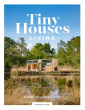Monique van Orden , Tiny Houses: Living