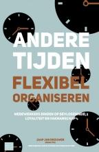 Andere tijden, flexibel organiseren