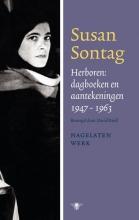 Susan  Sontag Herboren: dagboeken en aantekeningen 1947-1964