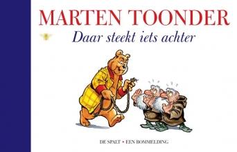 Marten  Toonder Alle verhalen van Olivier B. Bommel en Tom Poes 58 : Daar steekt iets achter