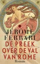 Ferrari, Jrme De preek over de val van Rome