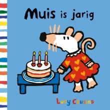 Lucy Cousins , Muis is jarig