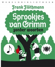 Frank  Flöthmann Sprookjes van Grimm zonder woorden