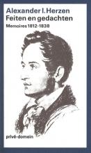 Alexander I.  Herzen Feiten en gedachten memoires 1812-1838 (POD)