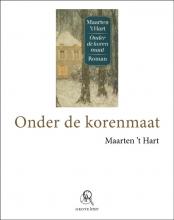 Maarten `t Hart Onder de korenmaat (grote letter) - POD editie