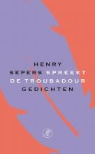 Henry  Sepers Spreekt de troubadour