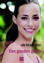 Julia  Burgers-Drost Een gouden greep - grote letter uitgave