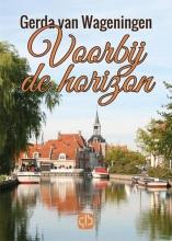 Gerda van Wageningen Voorbij de horizon - grote letter uitgave