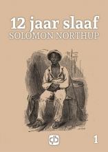 Solomon  Northup 12 jaar slaaf - grote letter uitgave