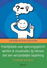 Chris Van Dam Chris De Rijdt, Praktijkboek over oplossingsgericht werken & visualisaties bij mensen met een verstandelijke beperking