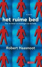 Robert  Haasnoot Het ruime bed