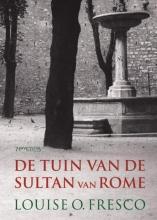 Louise O.  Fresco De tuin van de Sultan van Rome