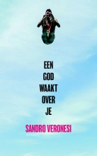 Sandro  Veronesi Een god waakt over je