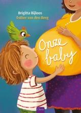 Brigitta  Bijloos, Esther van den Berg Onze baby