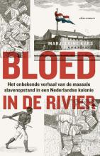 Marjoleine Kars , Bloed in de rivier