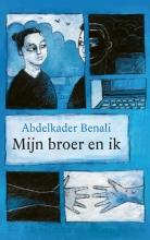 Abdelkader Benali , Mijn broer en ik