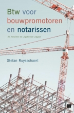 Stefan Ruysschaert , Btw voor bouwpromotoren en notarissen