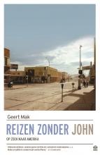Geert Mak , Reizen zonder John