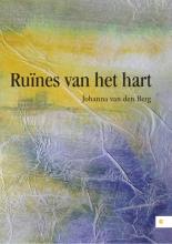 Johanna van den Berg Ruïnes van het hart