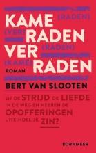 Bert van Slooten Kameraden verraden
