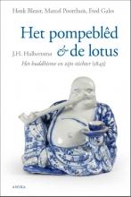 Fred Gales Joost Hiddes Halbertsma  Henk Blezer  Marcel Poorthuis, Het pompeblêd en de lotus