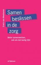 Erwin  Van Meekeren Samen beslissen in de zorg