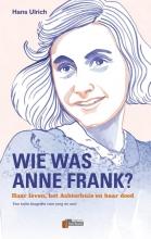 Hans  Ulrich Verbum Holocaust Bibliotheek Wie was Anne Frank?