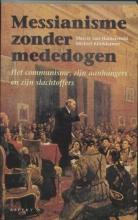 M. Klinkhamer M. van Hamersveld, Messianisme zonder mededogen