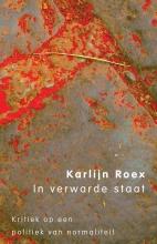 Karlijn  Roex In verwarde staat